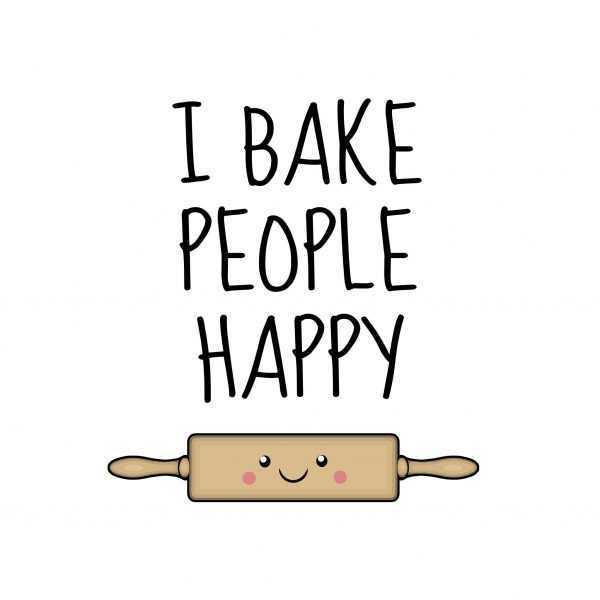i bake people happy