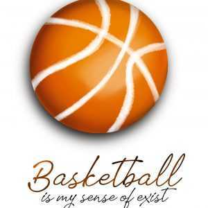 Basketball is my sense of exist